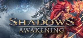 Shadows: Awakening фото