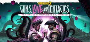 Borderlands 3 (Steam). Borderlands 3: Guns, Love, and Tentacles (Steam) фото
