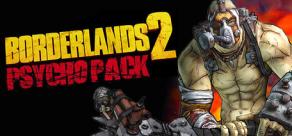 Borderlands 2: Psycho Pack фото