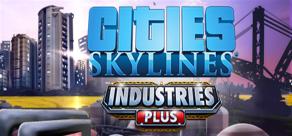 Cities: Skylines - Industries Plus фото