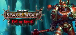 Warhammer 40,000: Space Wolf - Fall of Kanak фото