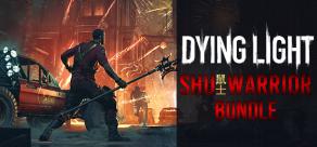 Dying Light - Shu Warrior Bundle фото