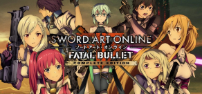 Sword Art Online: Fatal Bullet. COMPLETE EDITION фото