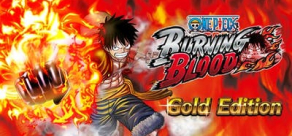 One Piece Burning Blood - Gold Edition фото