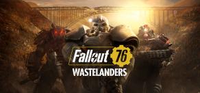 Fallout 76: Wastelanders (Steam) фото