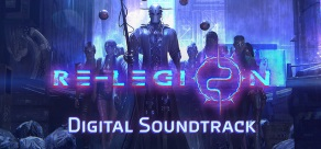 Re-Legion - Digital Soundtrack фото