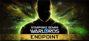 Starpoint Gemini Warlords. Starpoint Gemini Warlords ENDPOINT