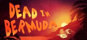 Dead In Bermuda фото