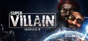 Tropico 5 - Supervillain фото