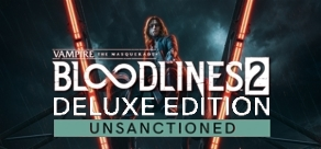 Vampire: The Masquerade® - Bloodlines™ 2 - Unsanctioned Edition (Pre-Order) фото