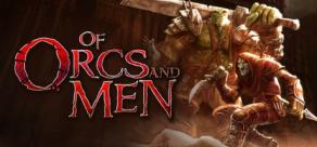 Of Orcs And Men фото