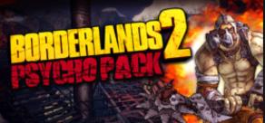 Borderlands 2 : Psycho Pack фото