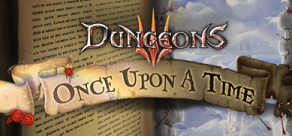 Dungeons 3 - Once Upon A Time фото
