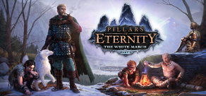 Pillars of Eternity - The White March: Part I фото
