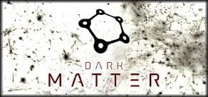 Dark Matter фото