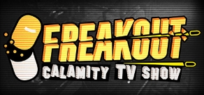 Freakout: Calamity TV Show фото