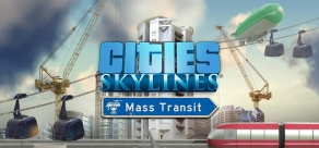 Cities: Skylines - Mass Transit фото