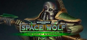 Warhammer 40,000: Space Wolf - Saga of the Great Awakening фото