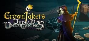 Crowntakers - Undead Undertakings фото
