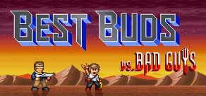 Best Buds vs Bad Guys фото