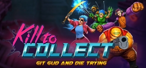 Kill to Collect фото