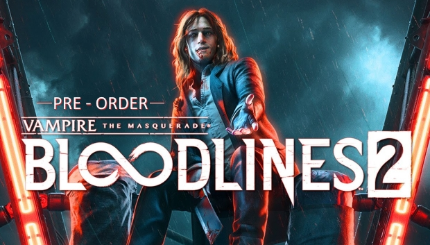 Vampire: The Masquerade® - Bloodlines™ 2 - Pre-Order